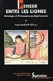 Penser entre les lignes philologie et philosophie au quattrocento (Cahiers de philologie)