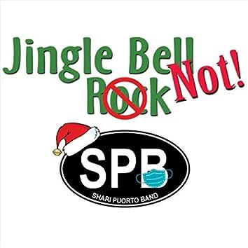 Jingle Bell..Not!