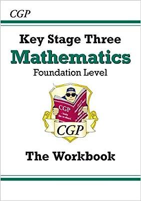 KS3 Maths Workbook - Foundation (CGP KS3 Maths) from Coordination Group Publications Ltd (CGP)