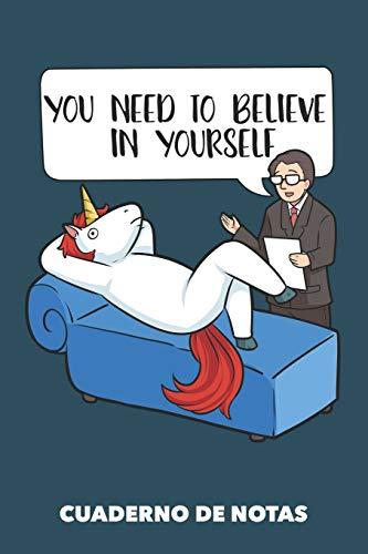 Cuaderno de Notas: Necesitas creer en ti mismo A5 punteadas - 120 páginas para amantes del unicornio (azul marino)