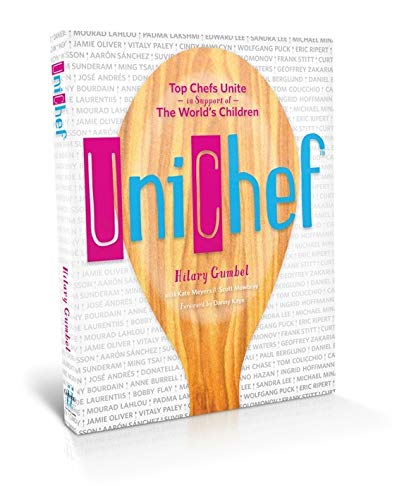 Unichef: Top Chefs Unite in Support of the World's Children