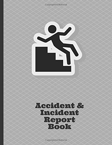 Image OfAccident & Incident Report Book: Large Journal Notebook Record Log Book To Write In All Incidents In Your Business, Indust...