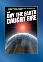 The Day The Earth Caught Fire by Janet Munro