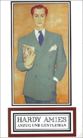 Anzug und Gentleman. Von der feinen englischen Art, sich zu kleiden