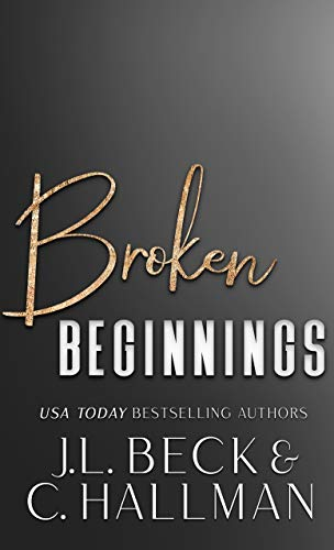 Broken Beginnings: A Dark Stalker Mafia Romance (English Edition)