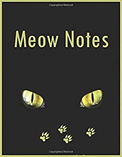 Meow Notes: 8.5x11 Journal lined 100 page Writing Notebook. Great Christmas, birthday, Mother's Day, student, college Gag gift