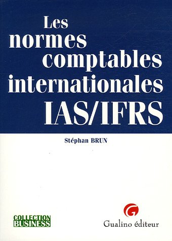 Les normes comptables internationales IAS/IFRS PDF Books