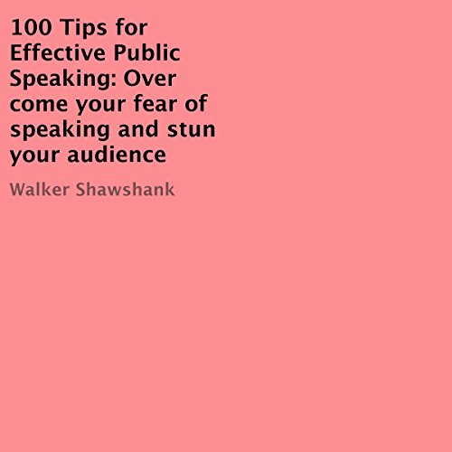 100 Tips for Effective Public Speaking cover art