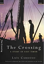 Books Set Around The World: East Timor - The Crossing: A Story of East Timor by Luís Cardoso. For more books that inspire travel visit www.taleway.com. reading challenge 2020, world reading challenge, world books, books around the world, travel inspiration, world travel, novels set around the world, world novels, books and travel, travel reads, travel books, reading list, books to read, books set in different countries, reading challenge ideas