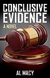 Conclusive Evidence: A Novel (Goodlove and Shek)