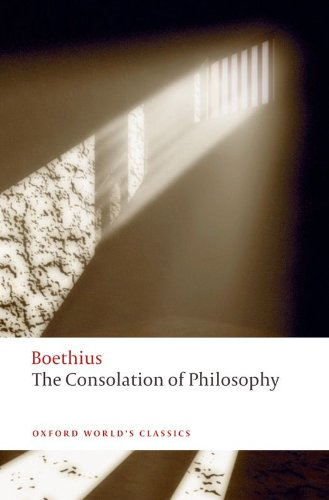 The Consolation of Philosophy (Oxford World's Classics)