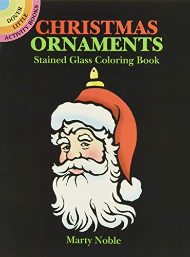 Christmas Ornaments Stained Glass Coloring Book (Dover Little Activity Books)