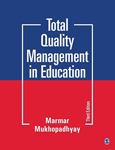 Compare Textbook Prices for Total Quality Management in Education Third Edition (Updated Edition) Edition ISBN 9789353882815 by Mukhopadhyay, Marmar