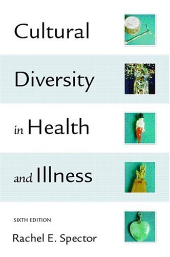 Cultural Diversity in Health & Illness (6th Edition)