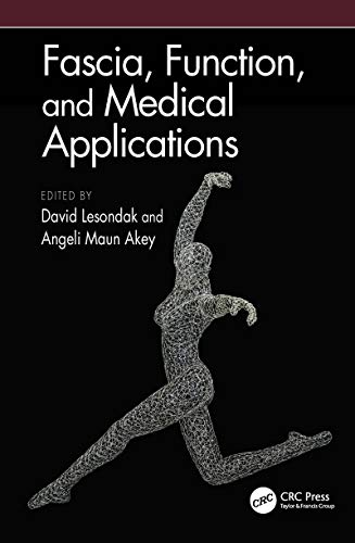 Fascia, Function, and Medical Applications (English Edition)