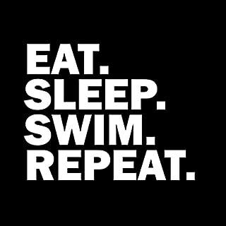 Eat Sleep Swim Repeat Vinyl Decal Sticker | Cars Trucks Vans SUVs Walls Cups Laptops | 5.5 Inch Decal | White | KCD2973