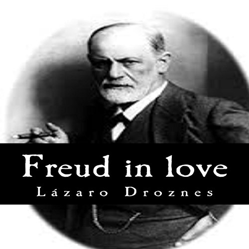 Freud in Love: The women of Sigmund Freud  By  cover art