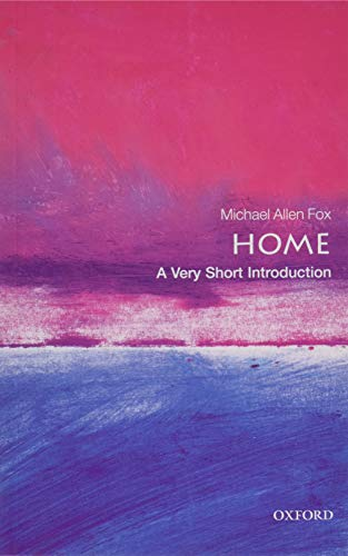 Home: A Very Short Introduction (Very Short Introductions)