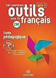Les Nouveaux Outils pour le Français CM1 (2016) - Guide pédagogique avec CD-Ro
