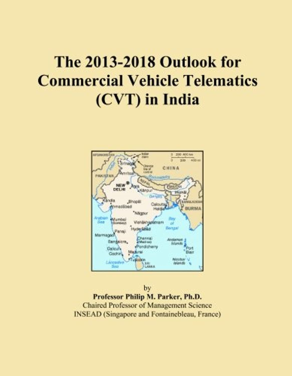 The 2013-2018 Outlook for Commercial Vehicle Telematics (CVT) in India
