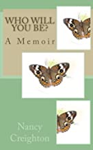 Who Will You Be?: A Memoir