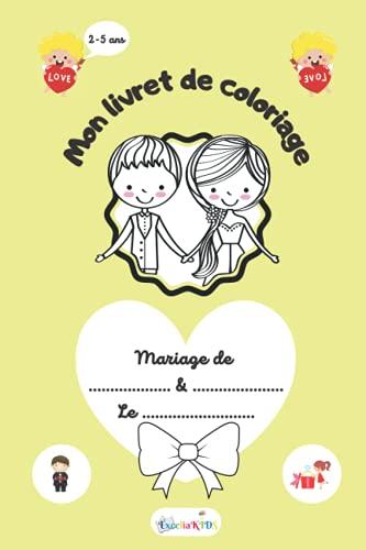 Livre de coloriage de mariage pour les enfants invités - Livret d'activités à colorier – Beau cadeau pour enfants invités de 2 à 5 ans - Un jeu pour ... se divertir pendant la cérémonie de mariage