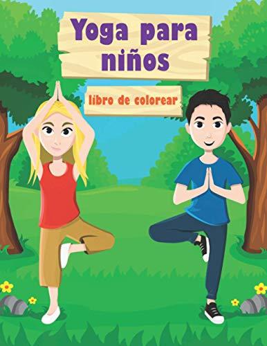 Yoga para Niños: Libro de colorear