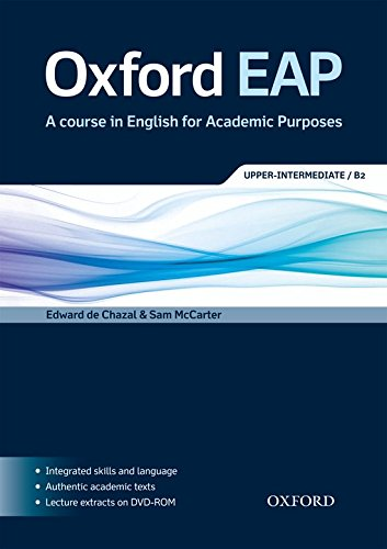 Oxford EAP B2: Student\'s Book and DVD-ROM Pack: English for Academic Purposes