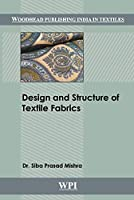 Design and Structure of Textile Fabrics (Woodhead Publishing India in Textiles)