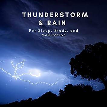 Thunder & Rain For Sleep Study and Meditation