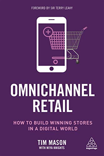 Omnichannel Retail: How to Build Winning Stores in a Digital