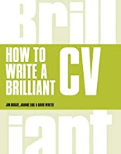 How to Write a Brilliant CV best CV and Resume Books
