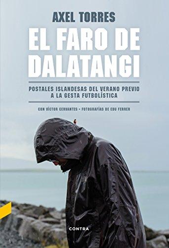 El faro de Dalatangi: Postales islandesas del verano previo a la gesta futbolística