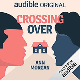 Crossing Over                   By:                                                                                                                                 Ann Morgan                               Narrated by:                                                                                                                                 Adjoa Andoh                      Length: 9 hrs and 33 mins     47 ratings     Overall 4.0