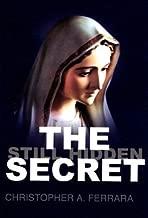 The Secret Still Hidden