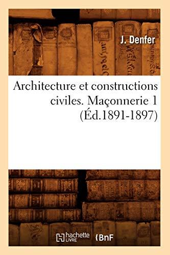 Architecture et constructions civiles. Maçonnerie 1 (Éd.1891-1897)