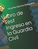 Libro de Test Ingreso en la Guardia Civil