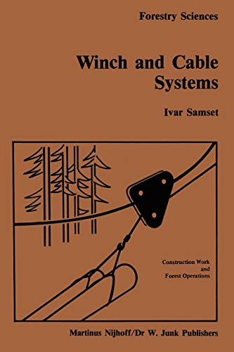 Winch and Cable Systems: 18 (Forestry Sciences)
