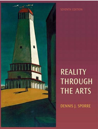 Reality Through the Arts (7th Edition)