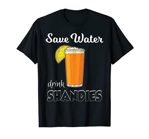 Guardar bebida de agua Shandies Beber de cerveza Shandy Camiseta