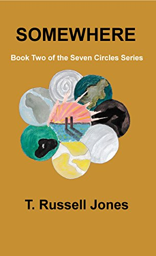 Somewhere: Book 2 of The Seven Circles Series