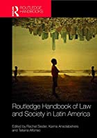 Routledge Handbook of Law and Society in Latin America (Routledge Handbooks)