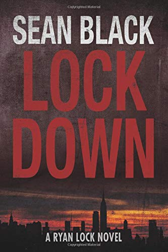 Compare Textbook Prices for Lockdown Ryan Lock  ISBN 9781490309743 by Black, Sean