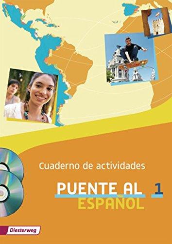 Puente al Español - Ausgabe 2012: Cuaderno de actividades 1 mit Lernsoftware und Audio-CD für Schüler: Lehrwerk für Spanisch als 3. Fremdsprache - ... 1 mit Lernsoftware und Audio-CD für Schüler