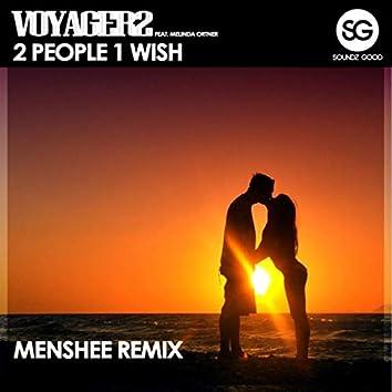 2 People 1 Wish (Menshee Remix)