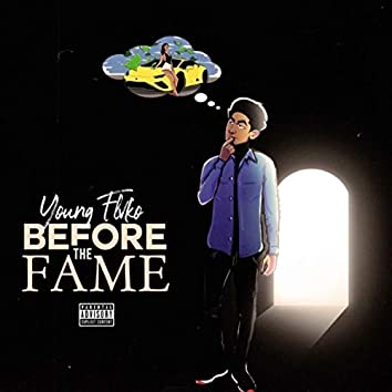 Before The Fame