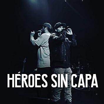 Héroes Sin Capa