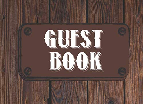 Guest Book: Sign In Log Book For Visitors | Logbook For Vacation Home Rentals, AirBnB, Rental Property, Bed & Breakfast, Beach House, Guest House | Nice gift or Birthday Present