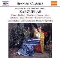 Preludes & Choruses From Zarzuelas (2003-02-18)