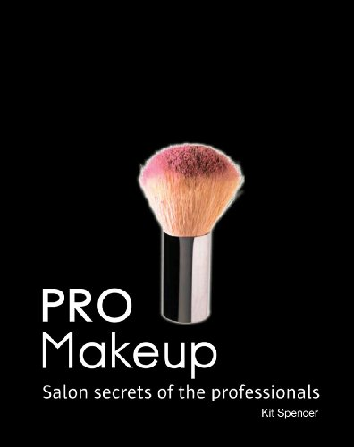PRO Makeup: Salon Secrets of the Professionals